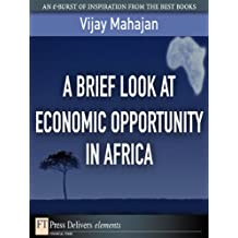 A Brief Look at Economic Opportunity in Africa (FT Press Delivers Elements)