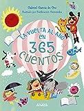 La vuelta al año en 365 cuentos (Literatura Infantil (6-11 Años) - Libros-Regalo)