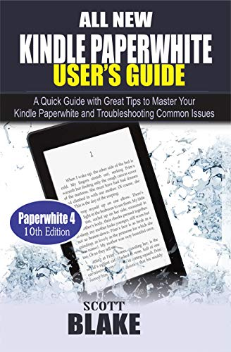 All New Kindle Paperwhite Users Guide: A Quick Guide with Great ...
