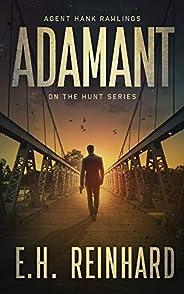 Adamant (Hank Rawlings - On the Hunt Series Book 1)