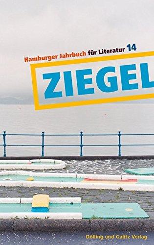 Ziegel 14: Hamburger Jahrbuch für Literatur 2014/15