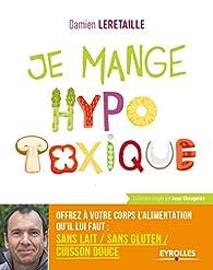 Je mange hypotoxique par Damien Leretaille