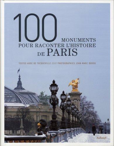 Descargar Libro 100 Monuments pour raconter l'histoire de Paris de Jean-Marc Durou