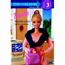 Barbie.com: Ballet Buddies (Step-Into-Reading, Step 3) by Richards, Barbara (2000) Mass Market Paperback