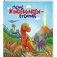 Meine Kindergarten-Freunde: Dinosaurier (Freundebuch für den Kindergarten / Meine Kindergarten-Freunde für Mädchen und…