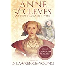 Anne of Cleves: Henry's Luckiest Wife