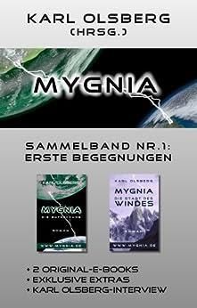 Mygnia Sammelband Nr. 1: Erste Begegnungen
