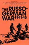 The Russo-German War 1941-45