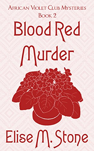 blood-red-murder-african-violet-club-mysteries-book-2