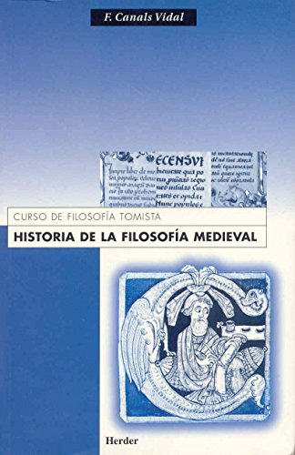 Historia de la filosofía medieval por Francisco Canals Vidal