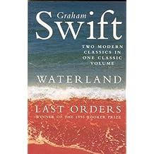 Waterland/Last Orders