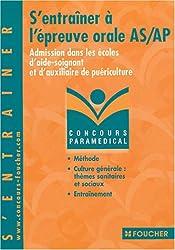 S'entraîner à l'épreuve orale : Admission dans les écoles d'aide-soignant et d'auxiliaire de puériculture