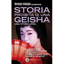 Storia proibita di una geisha (eNewton Saggistica) (Italian Edition)