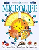 Microlife: An extraordinary look from the inside out.