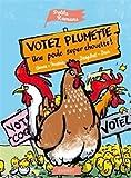"""Afficher """"Votez Plumette"""""""