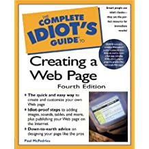 Complete Idiot's Guide To Creating A Web Page (The Complete Idiot's Guide)
