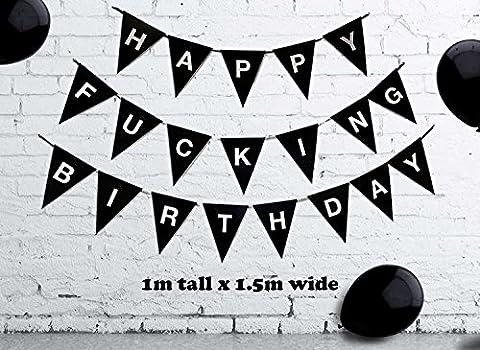 Large HAPPY F***ING BIRTHDAY Bunting Birthday Banner - Adult Funny