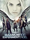 Maximum Ride: Experiment Engel [dt./OV]