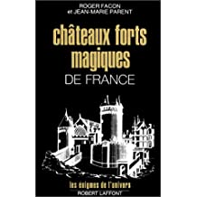 CHATEAUX FORTS MAGIQUES FRANCE