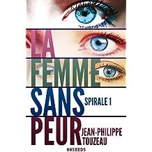 La femme sans peur - Édition intégrale 1: Compilation de la série événement (70000 exemplaires vendus !)