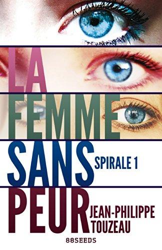 Livre gratuits La femme sans peur - Édition intégrale 1: Compilation de la série best-seller (55000 exemplaires vendus !) epub pdf