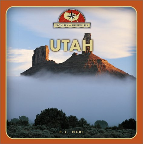 Utah (From Sea to Shining Sea)