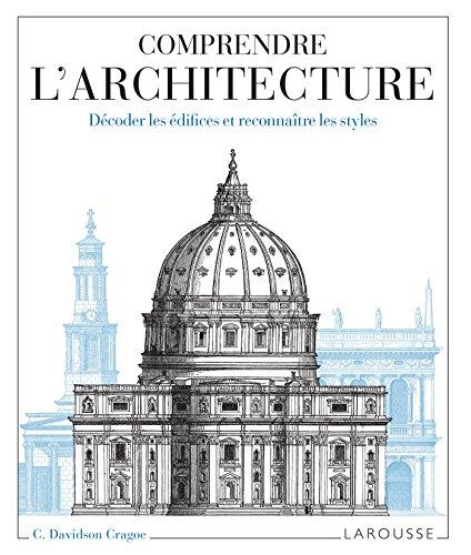 Comprendre l'architecture par Carole Davidson Cragoe