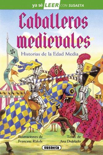 Portada del libro Caballeros medievales (Ya sé LEER con Susaeta - nivel 2)