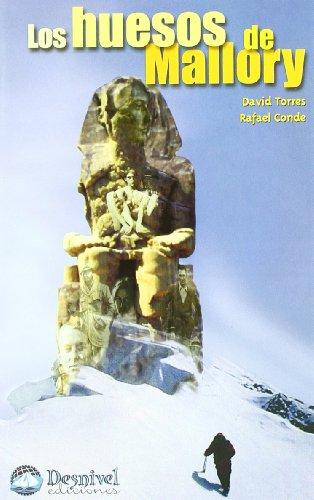 Huesos De Mallory, Los (Literatura (desnivel)) por David Torres