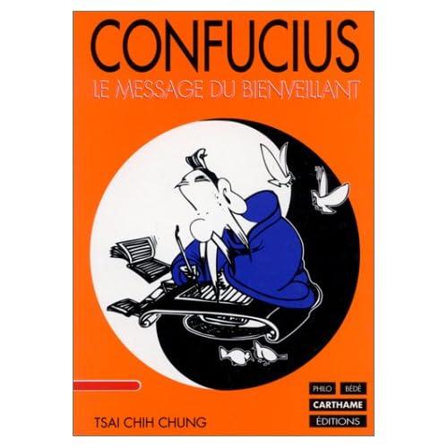 Confucius : Le message du Bienveillant