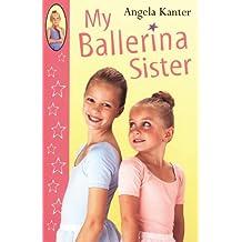 My Ballerina Sister