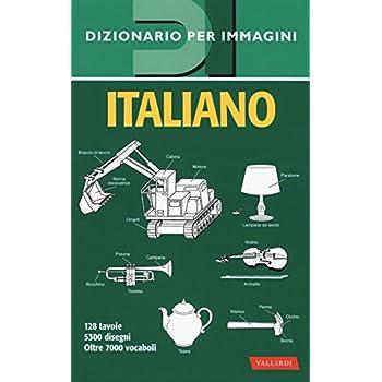 Italiano. Dizionario Per Immagini