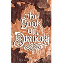 The Book of Druidry: History, Sites and Wisdom
