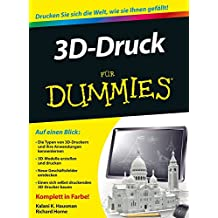 [(3D-Druck Fur Dummies)] [By (author) Kalani Kirk Hausman] published on (October, 2014)