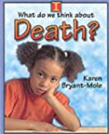 What do we think about Death?