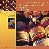 Alchimie des saisons : Le Vin