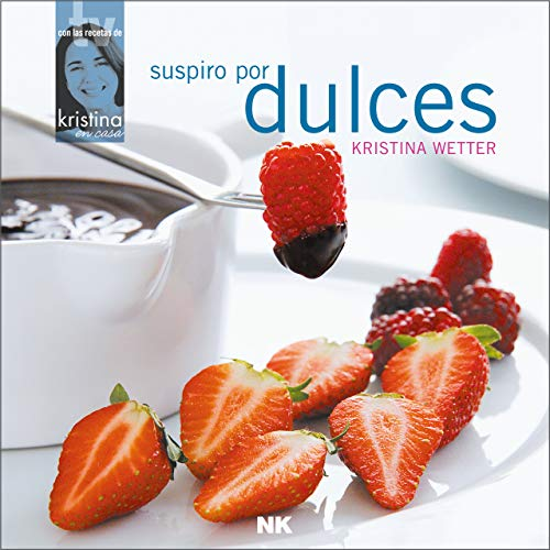 Suspiro por dulces (Spanish Edition)