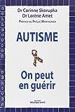Autisme - On peut en guérir !