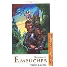 Embuches. Le 1er lai de Nordhomme