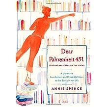 Dear Fahrentheit 451: Love and Heartbreak in the Stacks