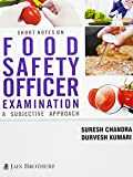 #6: Shorts Notes on Food Safety Officer Examination (PB)