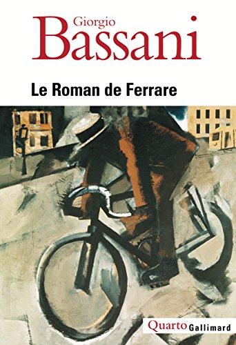 Le roman de Ferrare par Giorgio Bassani