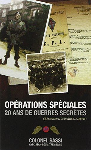 Opérations spéciales : 20 ans de guerres secrètes