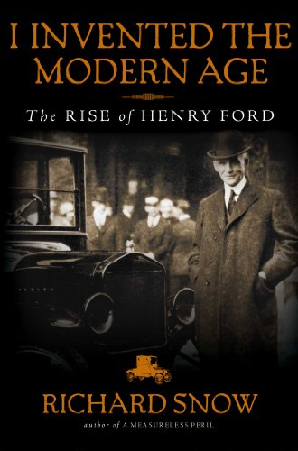 i-invented-the-modern-age-the-rise-of-henry-ford