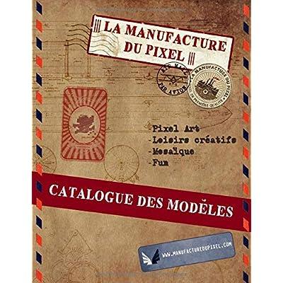 La Manufacture du Pixel - Catalogue des modèles