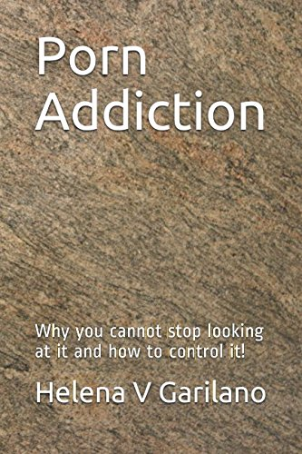 Porn Addiction: Why you cannot stop looking at it and how to control it!