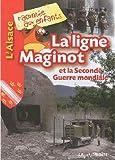 Telecharger Livres La ligne Maginot et la Seconde Guerre mondiale (PDF,EPUB,MOBI) gratuits en Francaise