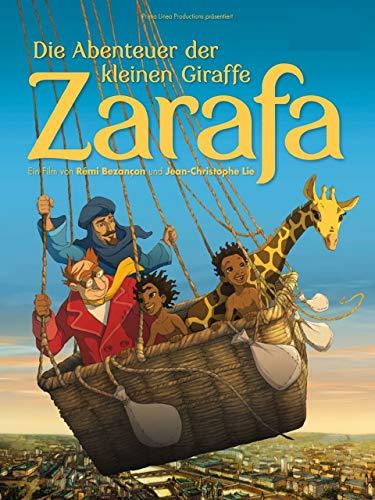 (Die Abenteuer der kleinen Giraffe Zarafa)