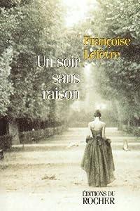 """Afficher """"Un soir, sans raison"""""""