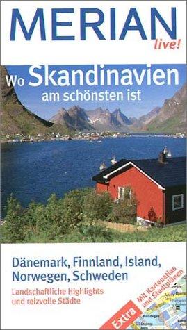 Wo Skandinavien am schönsten ist: Dänemark, Finnland, Island, Norwegen, Schweden. Landschaftliche Highlights und reizvolle Städte. Extra: Mit Kartenatlas und Stadtplänen: Alle Infos bei Amazon